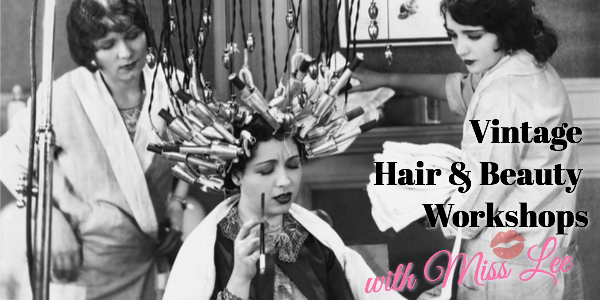 Vintage hair and beauty workshops