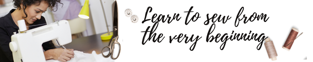 Learn to sew from the very beginning